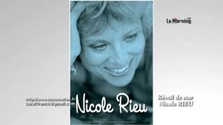 Réveil de star de Nicole RIEU par Franck CARAT