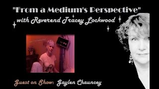 paranormal investigation beings encountered guest gaylen chauncey famp