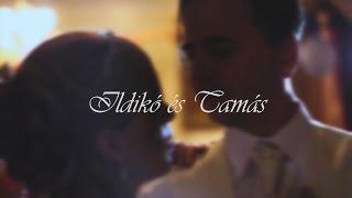 Ildikó és Tamás Esküvője