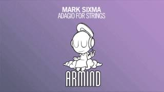 Mark Sixma - Adagio For Strings (Original Mix)