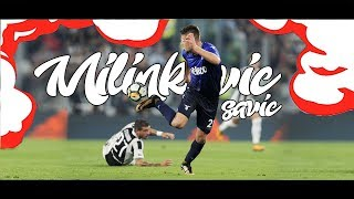 Sergej Milinkovic-Savic |The Sergeant | Season 2017