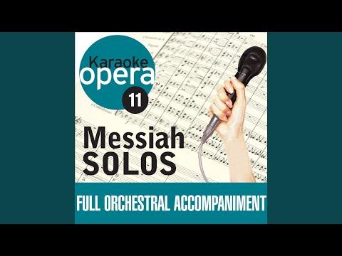 Messiah: Comfort ye... Ev'ry valley - Larghetto e piano-Andante (no vocals)