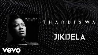 Thandiswa - Jikijela