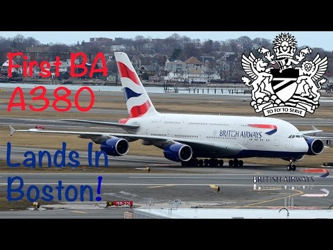 HD [1080P] INAUGURAL BRITISH AIRWAYS A380 SERVICE TO BOSTON LOGAN!