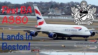 HD [1080P] INAUGURAL BRITISH AIRWAYS A380 SERVICE TO BOSTON LOGAN!