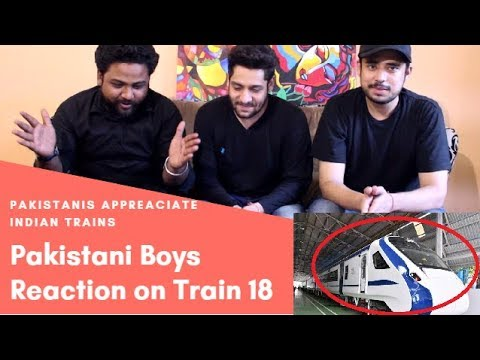 Pakistani Reacts To Train 18 Indias 1St Engine Less Train The Nextgen Shatabdi Makes Debut