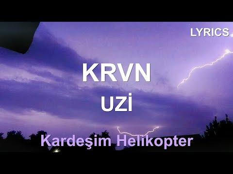 helikopter tiktok   Uzi - Krvn (Sözleri - Lyrics) Kardeşim Helikopter #tiktok indir