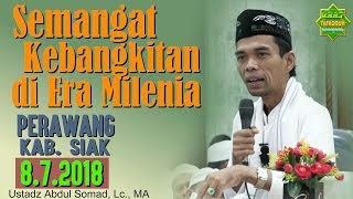 Video Menyongsong Kebangkitan di Era Milenia (Perawang, 8.7.2018) - Ustadz Abdul Somad, Lc., MA download MP3, 3GP, MP4, WEBM, AVI, FLV Juli 2018