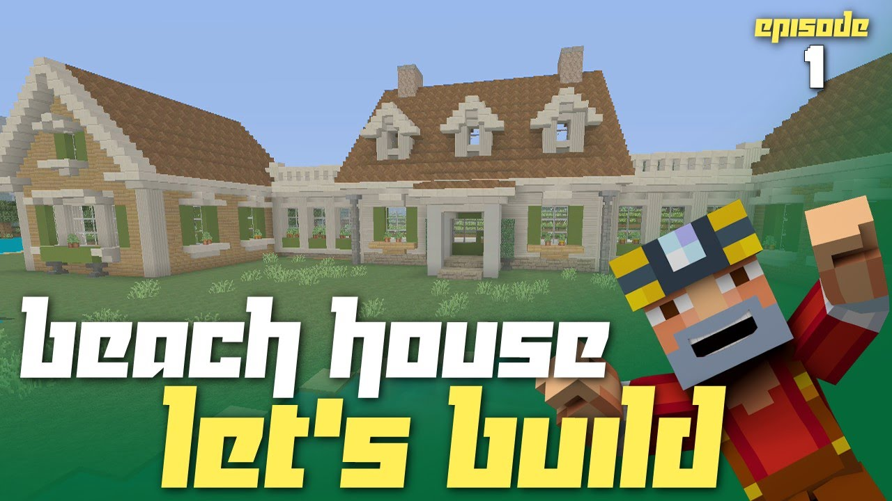 Minecraft xbox one let 39 s build a beach house part 1 for How to build a beach house