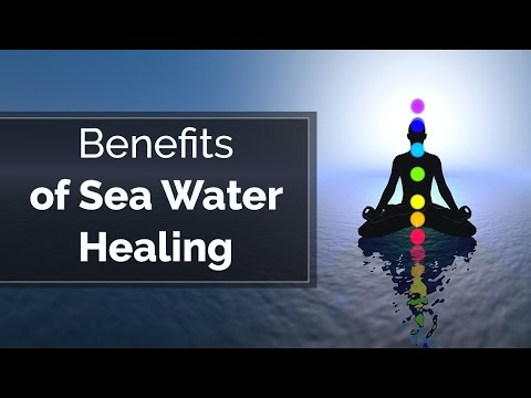 Benefits Of Sea Water Healing | Spiritual Healing | Enlightenment
