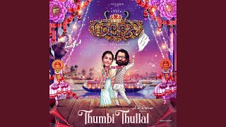 "Thumbi Thullal (From ""Cobra"")"