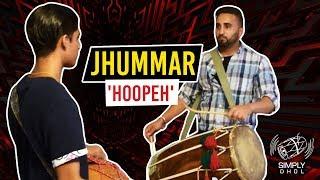 010 - Simply Dhol - Jhummar / 'Hoopeh'