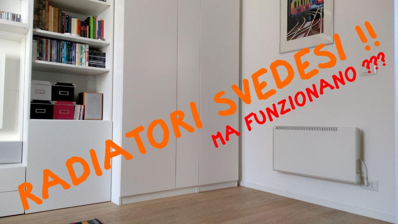 I Radiatori Svedesi Funzionano Youtube