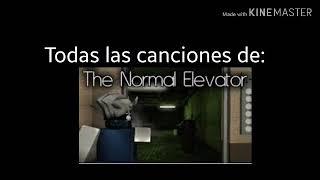 Todas las canciones que usa The normal Elevator- Roblox