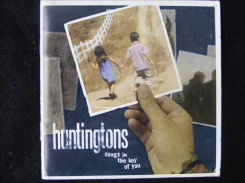 The Huntingtons Too Late