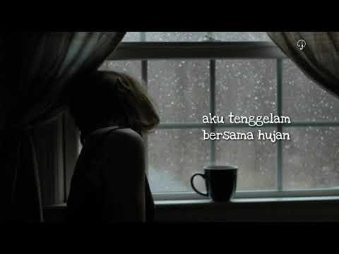 Senandung - Hujan Dibalik Jendela Lirik Video