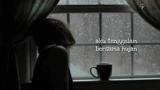 Gambar cover Senandung - hujan dibalik jendela Lirik Video