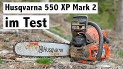 Husqvarna 550 XP Mark 2 im Test