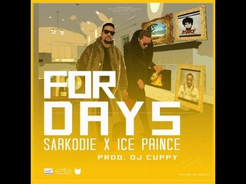 Ice Prince ft  Sarkodie  For Days 2015
