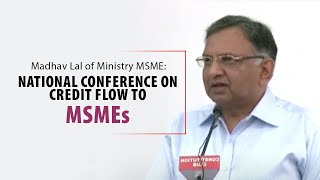 Madhav Lal of Ministry of MSME