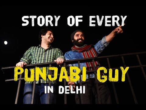 Story of every PUNJABI GUY in Delhi (ODF)