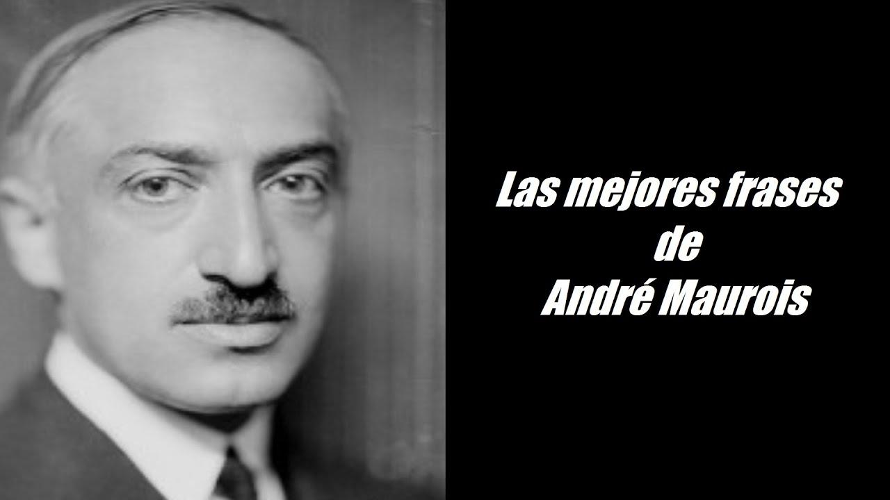 Frases Célebres De André Maurois