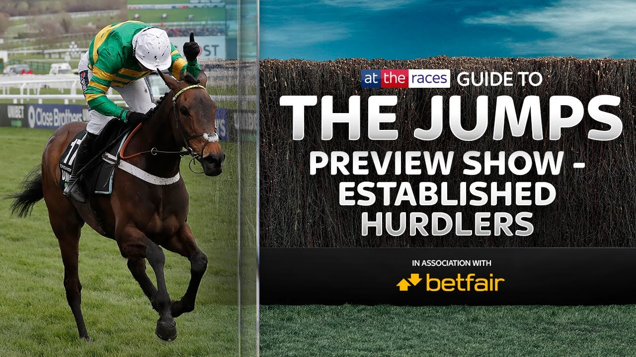 Established Hurdlers | Jumps Season Preview 2020/21