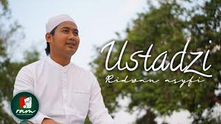 USTADZI ‼️ Lagu Untuk Sang Guru - Ridwan Asyfi Fatihah Indonesia