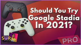 Should You Try Google Stadia in 2021?