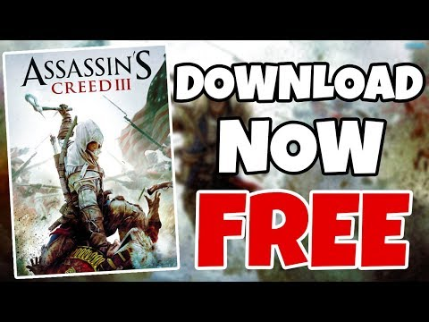 How To Download Assassin Creed 3 For FREE On PC [Working 100%][Windows 7/8/10](DIRECT LINKS+TORRENT)