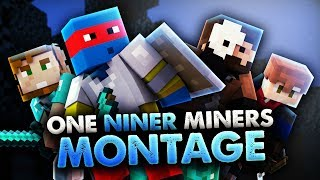 One-Niner Miners UHC - Montage