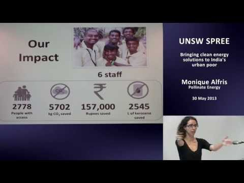 UNSW SPREE 201305-30 Monique Alfris - Bringing clean energy solutions to India's urban poor