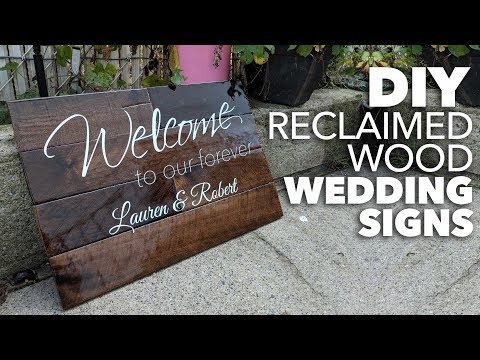 Making of a Wood Wedding Welcome Board Sign | Reclaimed Wood