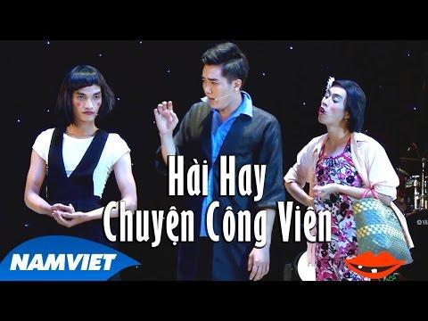 Hài 2016 Chuyện Công Viên - Y Nhu, Mạc Văn Khoa, Lê Thúy   Liveshow Hài Hay 12 Năm Nụ Cười Mới