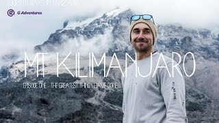Mt Kilimanjaro - The Greatest thing I have done