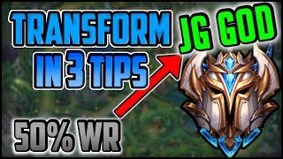 3 Jungle Tips That WILL Turn You Into a HIGH ELO JUNGLER in League of Legends Season 9