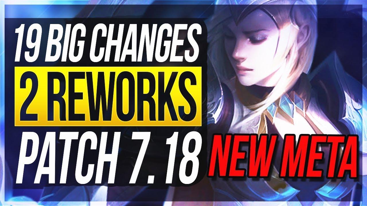 WORLDS PATCH! NO ARDENT NERFS? - 19 BIG CHANGES & NEW OP CHAMPS | Patch 7.18 - League of Legends