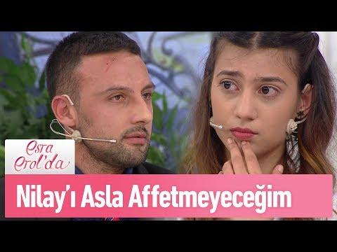 Nilay'ı asla affetmiyorum! - Esra Erol'da 17 Nisan 2019