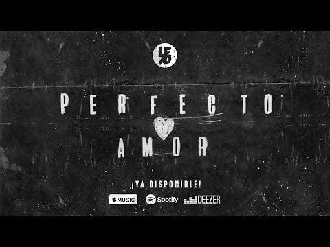 LEAD - Perfecto Amor - Lyric Video #AmorPalabraPoder