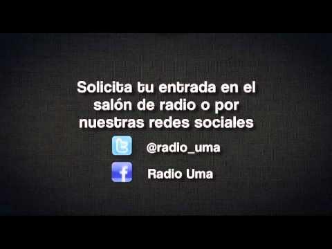 Radio UMA, por ti y para ti...