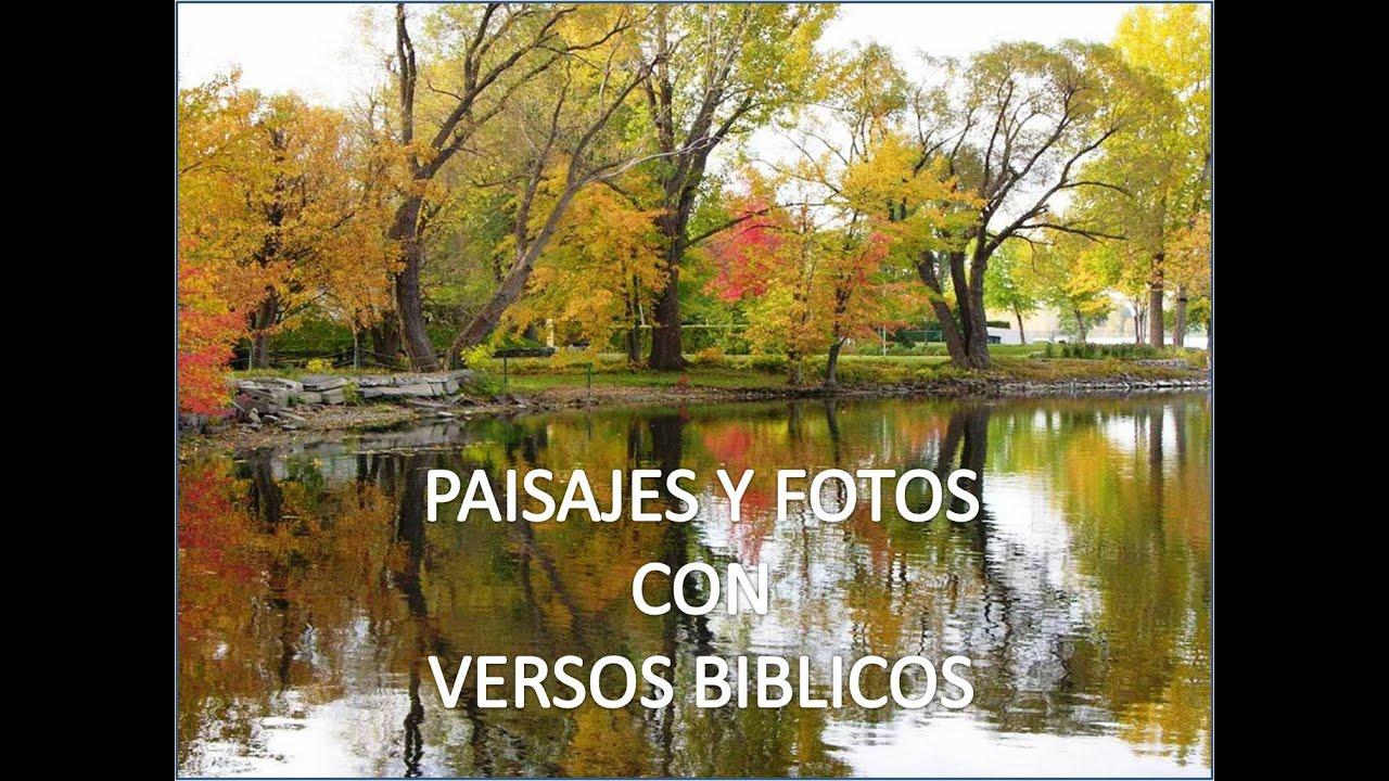 Paisajes Y Fotos Con Versos Biblicos Youtube