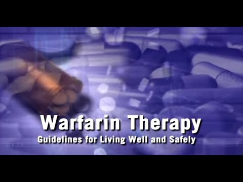Warfarin Therapy: Guidelines for Living Well and Safely