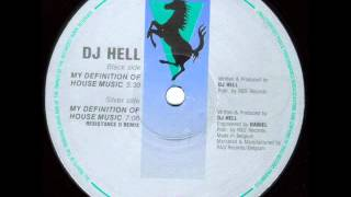 DJ Hell   My Definition Of House Music