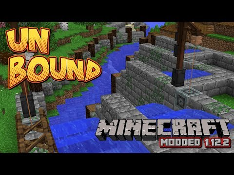 Unbound #7 - Getting started on Water Power - Modded 1.12.2 Minecraft Let's Play
