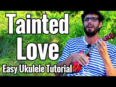Soft Cell - Tainted Love - Ukulele Tutorial With Easy Play Along