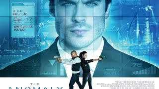 The Anomaly - In Cinemas July 4