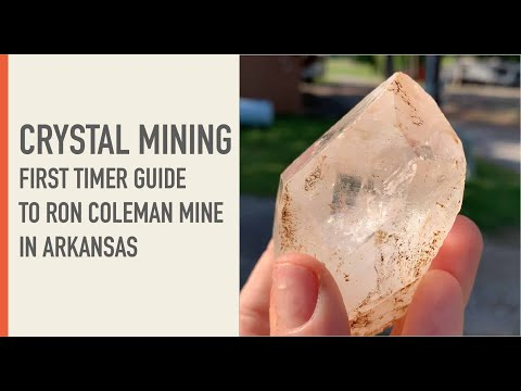 Crystal Mining - First Timer Guide To Ron Coleman Mine In Arkansas