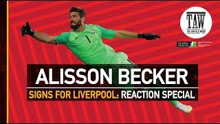 Video Alisson Becker Signs For Liverpool | The Anfield Wrap Reaction Special download MP3, 3GP, MP4, WEBM, AVI, FLV Juli 2018