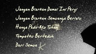 Download Lirik Damai Bersamamu - Felix Cover