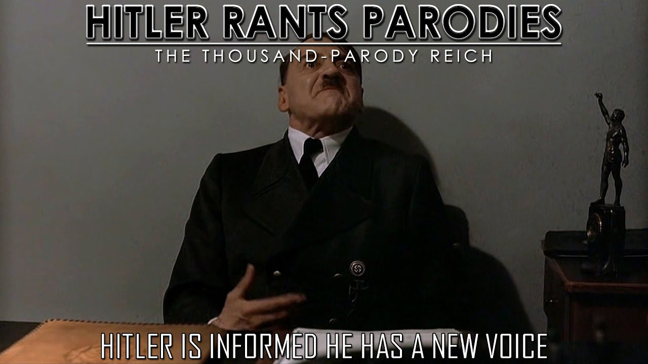 Hitler is informed he has a new voice